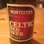 Monteiths, Celtic Red, not really my style, but nice enough